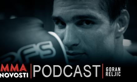 MMANovosti – Podcast #38 – Goran Reljić i Zlatko Ostrogonac – UFC, Goranova MMA karijera, poruka mladim borcima…