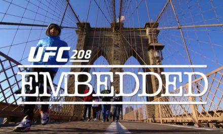 UFC208: Embedded – treći deo (VIDEO)