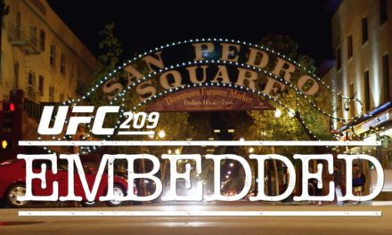 UFC 209 Embedded: prvi deo! (VIDEO)