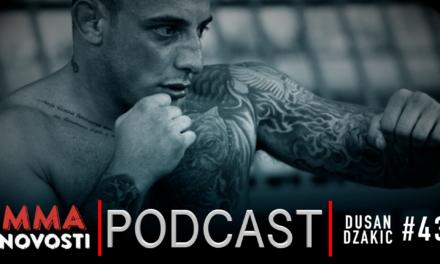 MMANovosti- Podcast #43 – Dušan Džakić i Zlatko Ostrogonac- svetska MMA scena, hejteri…