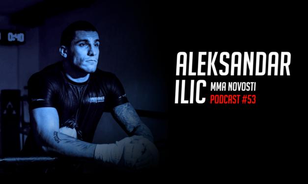 MMANovosti- Podcast #53 – Aleksandar Ilić i Zlatko Ostrogonac – Bellator 180, UFCFN 112 (VIDEO)