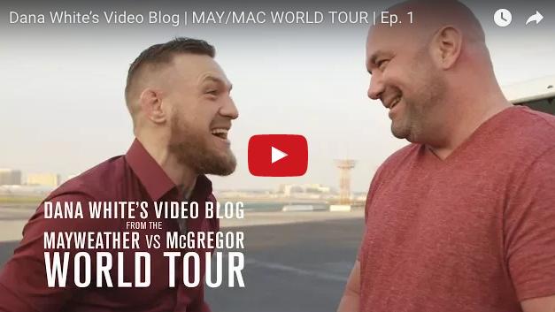 """Pogledajte video blog Dana Whitea  pod nazivom """"McGregor vs Floyd Mayweather world tour"""""""
