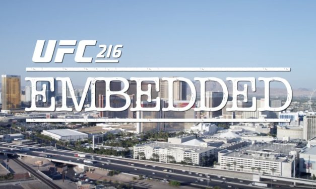 UFC 216 Embedded- četvrti deo (VIDEO)